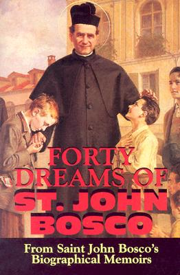Image for Forty Dreams of St. John Bosco: The Apostle of Youth