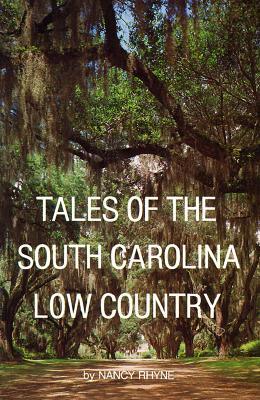 "Tales of the South Carolina Low Country, ""Rhyne, Nancy"""