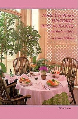 Image for North Carolina's Historic Restaurants and Their Recipes