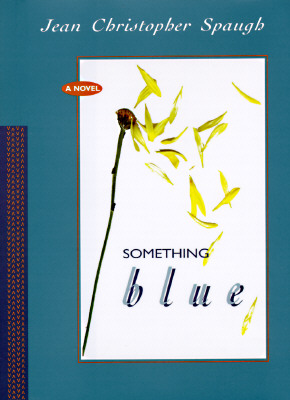 Something Blue, Spaugh, Jean Christopher