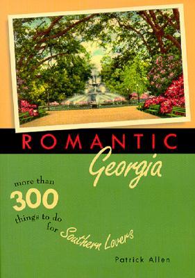 Image for Romantic Georgia (Romantic South)