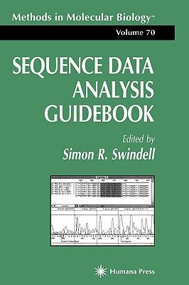Sequence Data Analysis Guidebook [Methods in Molecular Biology, Volume 70]