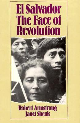 Image for El Salvador: The Face of Revolution