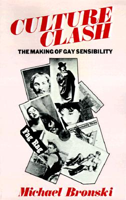 Image for CULTURE CLASH - THE MAKING OF A GAY SENSIBILITY