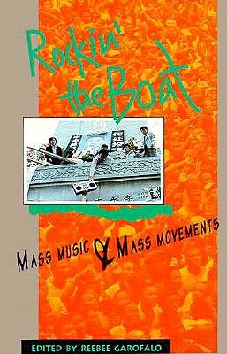 Image for Rockin' the Boat: Mass Music & Mass Movements