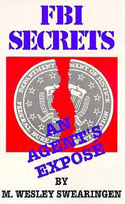 Image for FBI Secrets: An Agents Expose