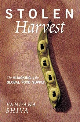 Image for STOLEN HARVEST : THE HIJACKING OF THE GL