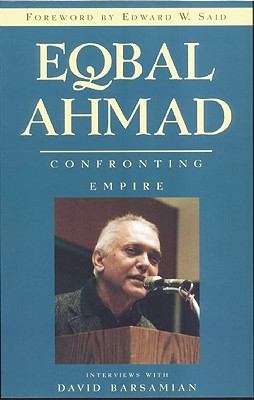 Image for Eqbal Ahmad: Confronting Empire