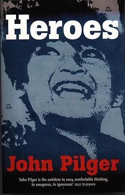 Heroes, Pilger, John