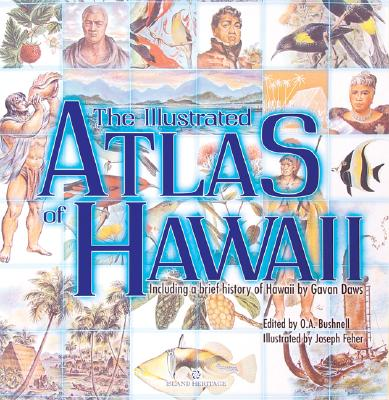 Image for The Illustrated Atlas of Hawaii, with a history of Hawaii