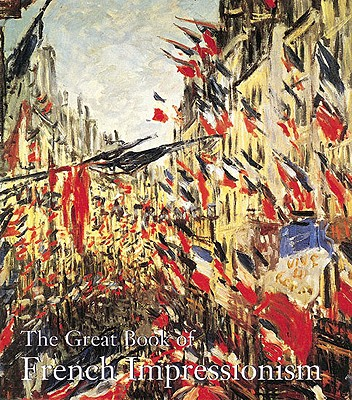 Image for GREAT BOOK OF FRENCH IMPRESSIONISM