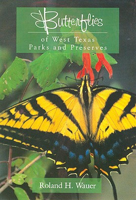 Image for Butterflies of West Texas Parks and Preserves