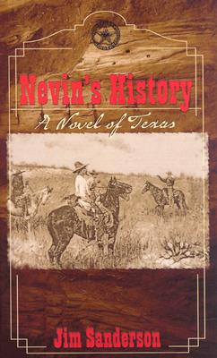 Image for Nevin's History: A Novel of Texas