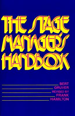 Image for STAGE MANAGER'S HANDBOOK, THE REVISED BY FRANK HAMILTON
