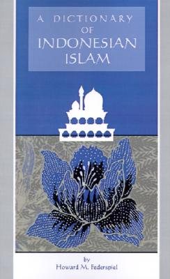 Image for DICTIONARY OF INDONESIAN ISLAM