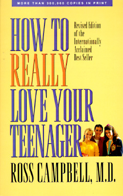 Image for How to Really Love Your Teenager