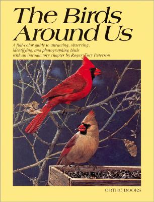 Image for THE BIRDS AROUND US A FULL COLOR GUIDE