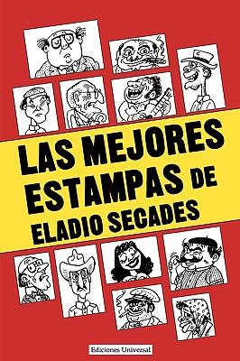 Image for Las Mejores Estampas de Eladio Secados (Coleccio?n Antologi?as)