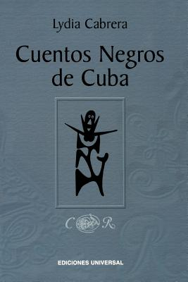 Image for Cuentos Negros de Cuba (Spanish Edition)