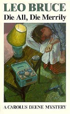 Image for Die All Die Merrily (Carolus Deene Series)