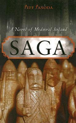 Saga: A Novel of Medieval Iceland, Janoda, Jeff