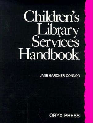 Image for Children's Library Services Handbook