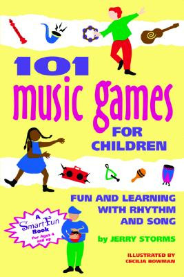 Image for 101 Music Games for Children : Fun and Learning With Rhythm and Song
