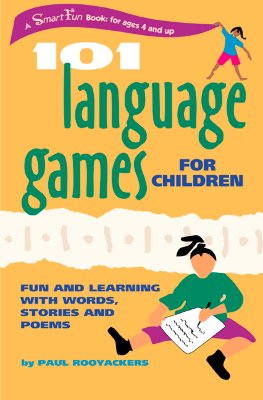 101 Language Games for Children: Fun and Learning with Words, Stories and Poems (SmartFun Activity Books), Rooyackers, Paul