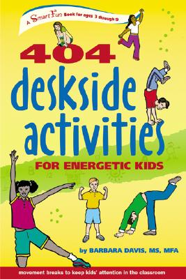 Image for 404 Deskside Activities for Energetic Kids (SmartFun Activity Books)