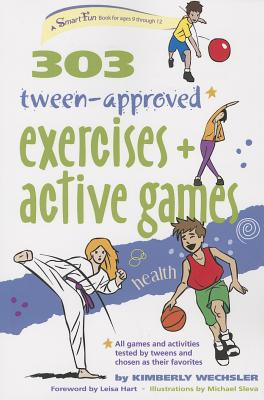 Image for 303 Tween-Approved Exercises and Active Games (SmartFun Activity Books)