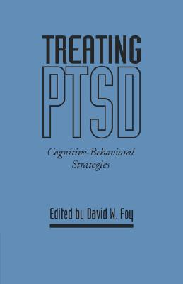 Treating PTSD: Cognitive-Behavioral Strategies
