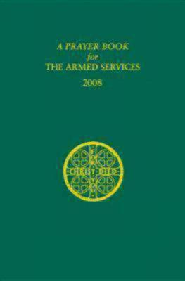 A Prayer Book for the Armed Services: 2008 Edition, Church Publishing,