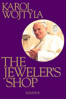 The Jeweler's Shop, POPE JOHN PAUL II