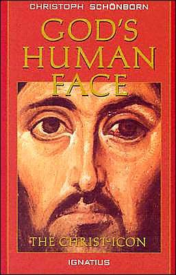 Gods Human Face : The Christ Icon, CHRISTOPH VON SCHONBORN CARDINAL, LOTHAR KRAUGH