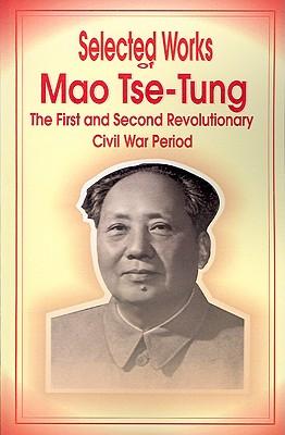 Selected Works of Mao Tse-Tung, Tse-Tung, Mao