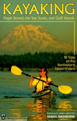 Image for KAYAKING PUGET SOUND, THE SAN JUANS, AND GULF ISLANDS SECOND EDITION