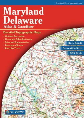 Maryland / Delaware Atlas & Gazetteer