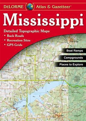 Mississippi Atlas & Gazetteer, Delorme