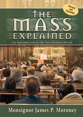 The Mass Explained-Revised and Expanded Edition