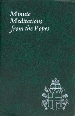Minute Meditation from the Popes