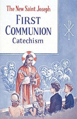 Saint Joseph First Communion Catechism (No. 0), Kelley, Bennet