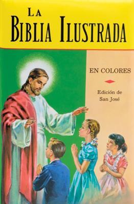 La Biblia Ilustrada: LA Historia Sagrada En Laminas (Spanish Edition)