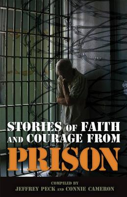 Image for Stories of Faith and Courage from Prison (Battlefields & Blessings)