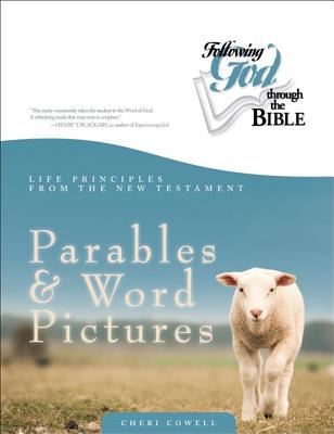 Image for New Testament Parables and Word Pictures (Following God Through the Bible Series)