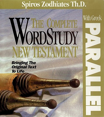 Image for The Complete Word Study New Testament with Parallel Greek
