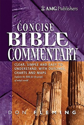 AMG Concise Bible Commentary, DON FLEMING