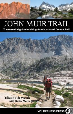 Image for John Muir Trail: The essential guide to hiking America's most famous trail