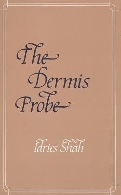 The Dermis Probe, Shah, Idries