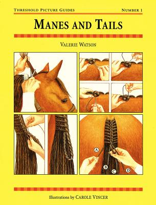 Manes and Tails (Threshold Picture Guides), Valerie Watson