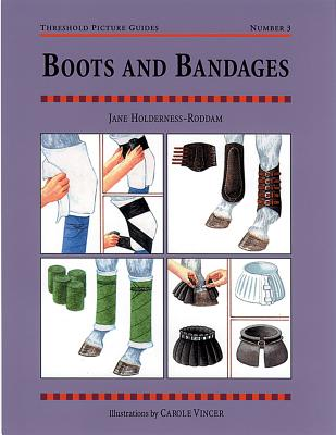 Boots and Bandages: Threshold Picture Guide No 3 (Threshold Picture Guides), Holderness-Roddam, Jane